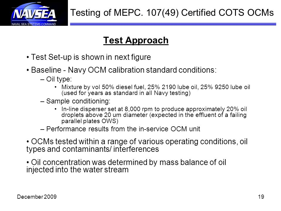 Testing of MEPC. 107(49) Certified COTS OCMs Test Approach