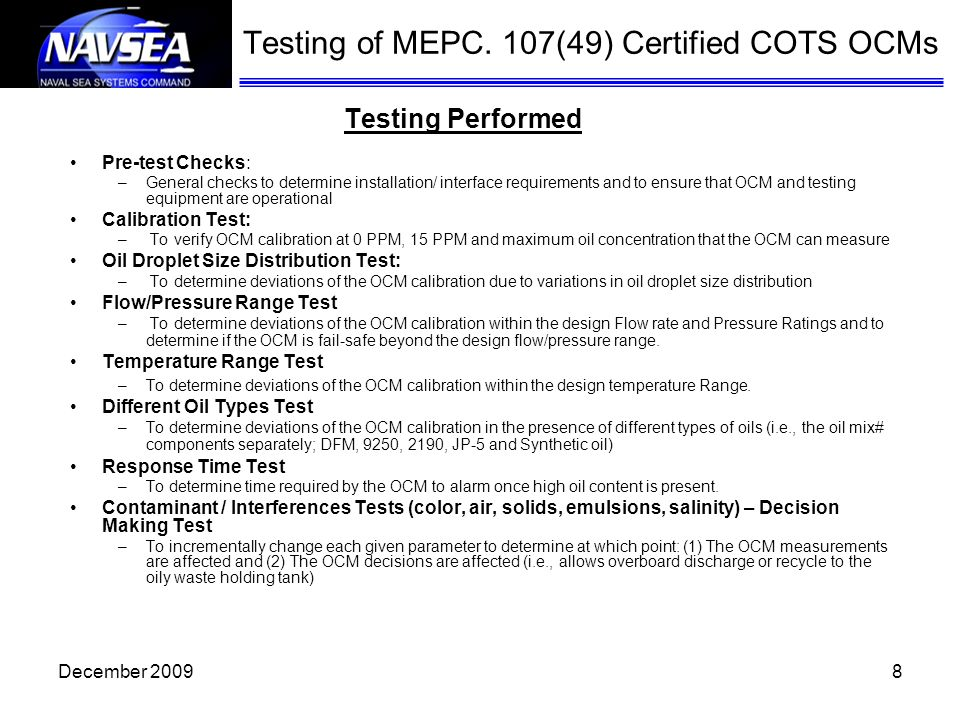 Testing of MEPC. 107(49) Certified COTS OCMs Testing Performed