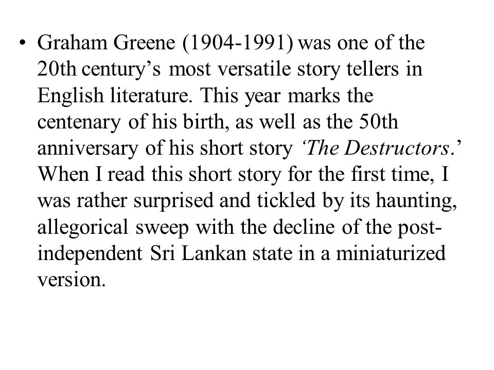 the tone and mood of the destructors by graham greene