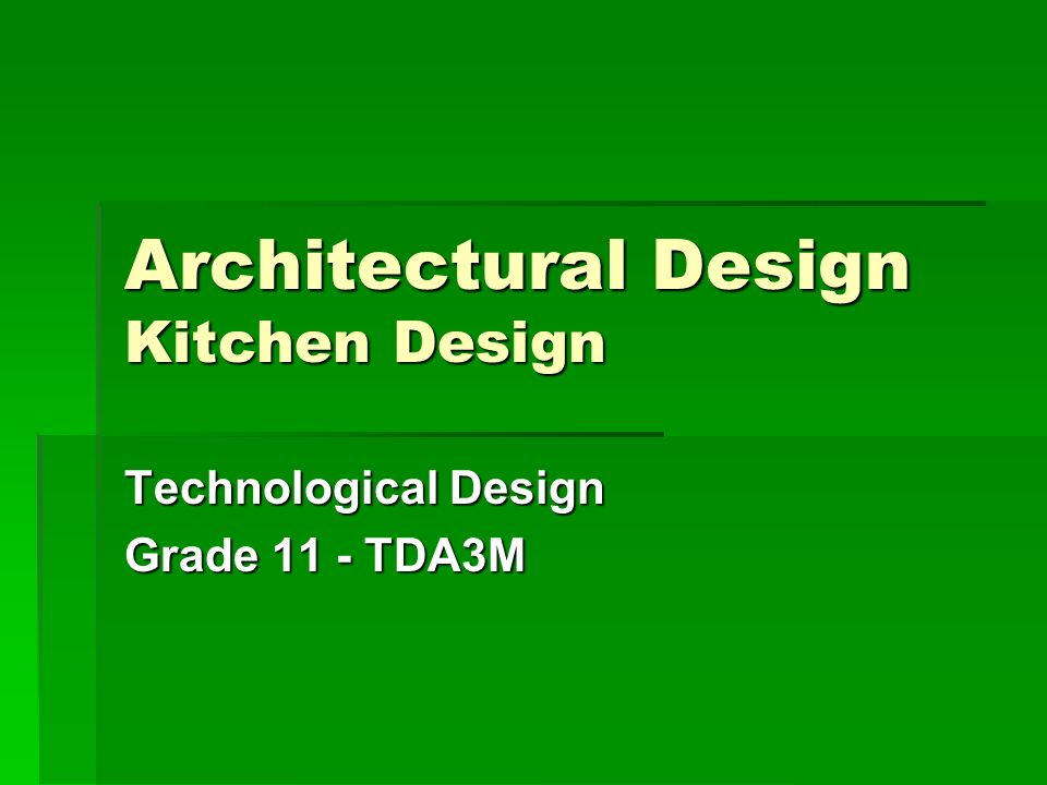 Architectural Design Kitchen Design Ppt Download