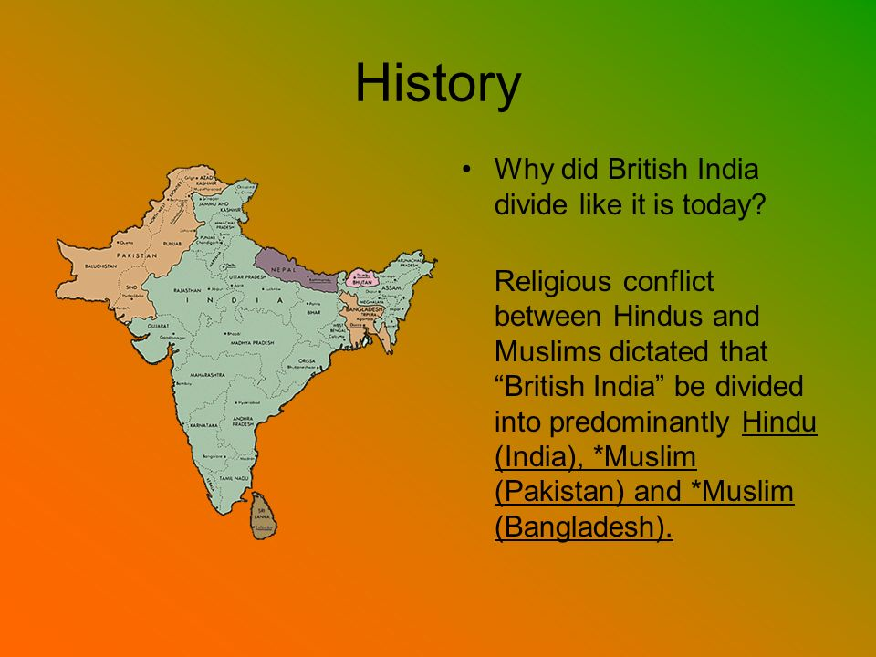 History Why did British India divide like it is today