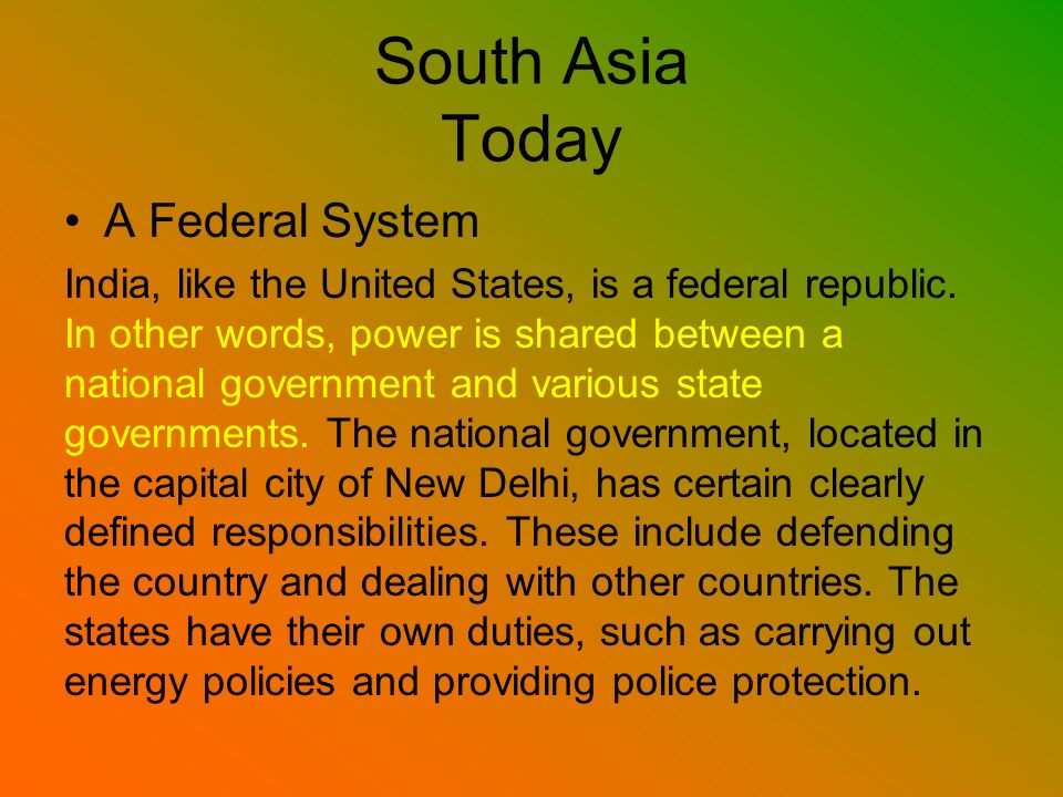 South Asia Today A Federal System