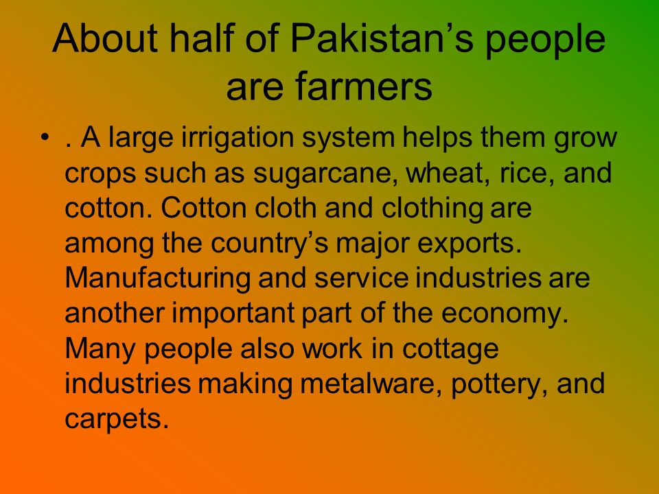 About half of Pakistan's people are farmers