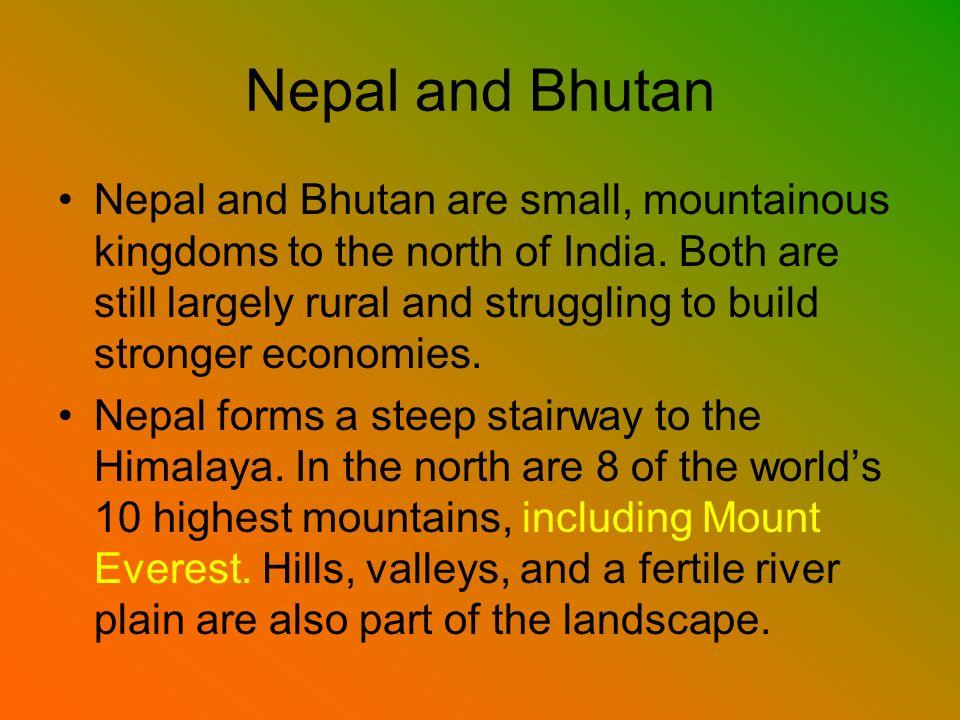 Nepal and Bhutan