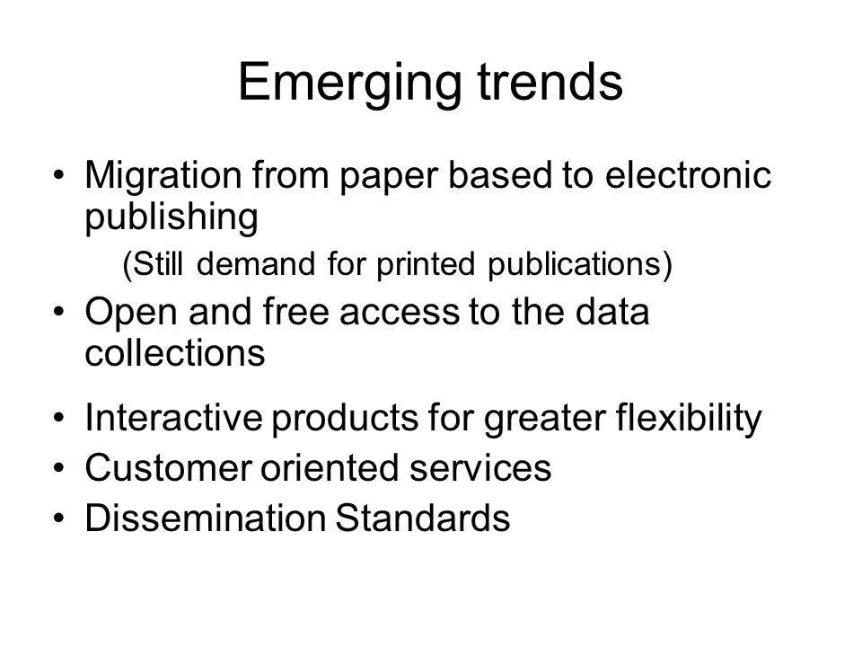 Emerging trends Migration from paper based to electronic publishing