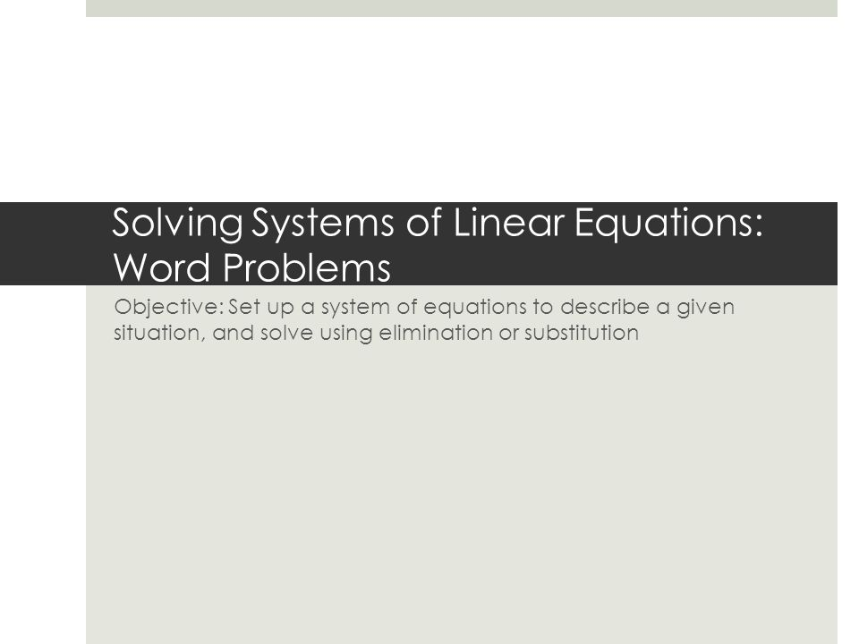 Solving Systems Of Equations Using Elimination Word Problems – Systems of Linear Equations Word Problems Worksheet