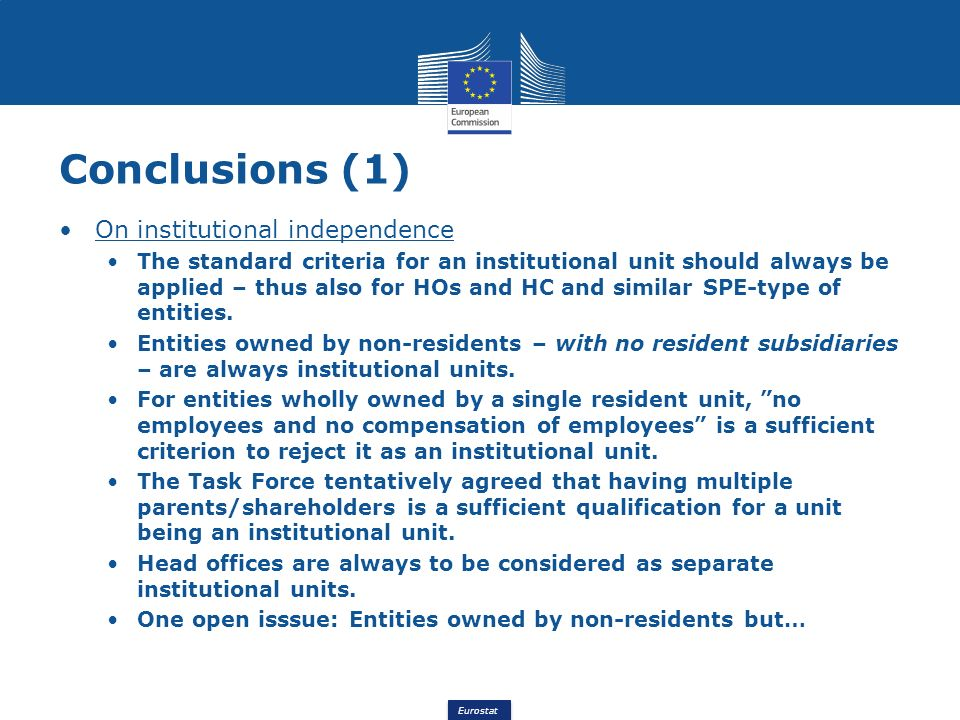 Conclusions (1) On institutional independence
