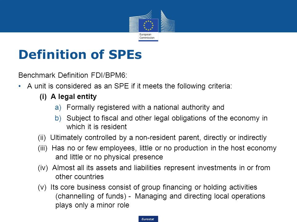 Definition of SPEs Benchmark Definition FDI/BPM6: