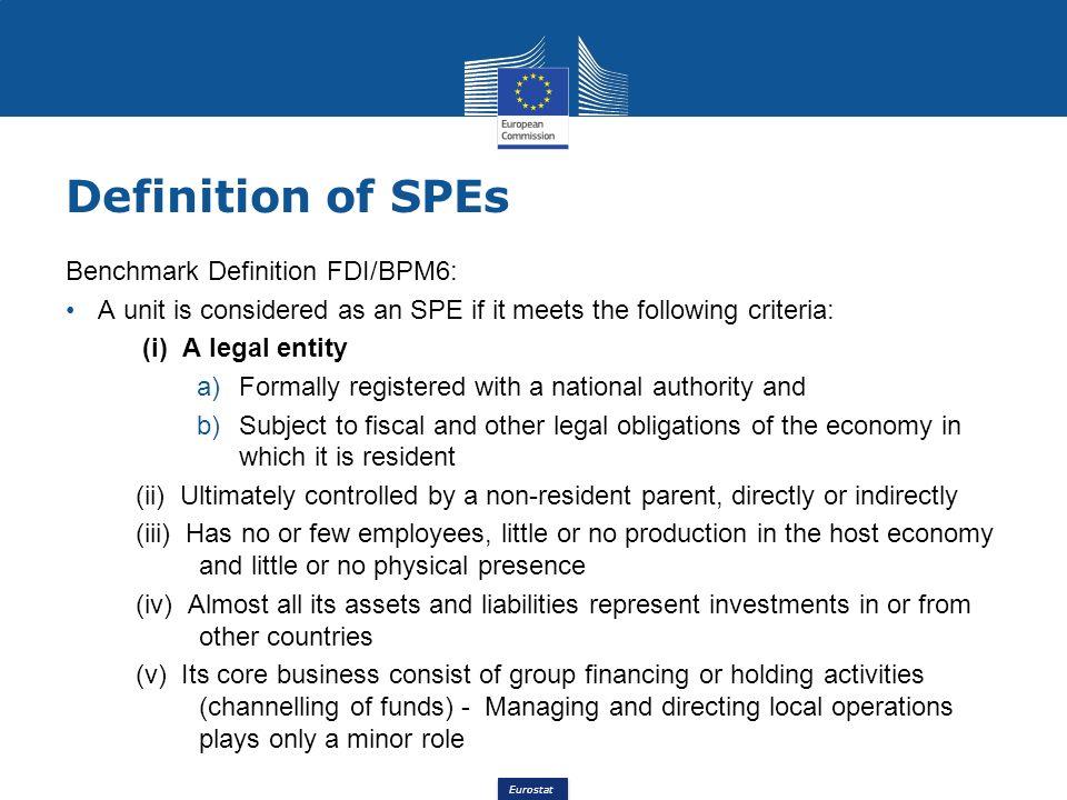 Definition of SPEs Benchmark Definition FDI/BPM6: