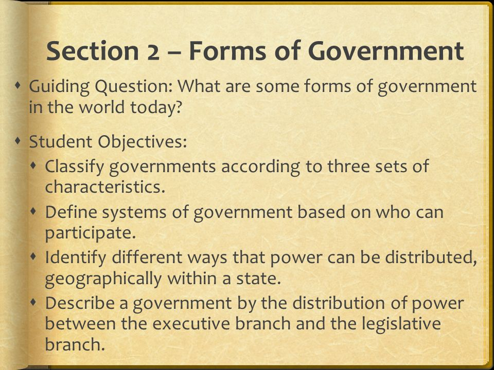 Section 2 – Forms of Government