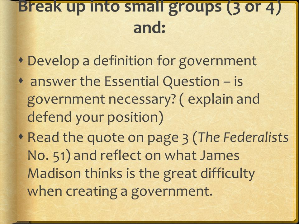 Break up into small groups (3 or 4) and: