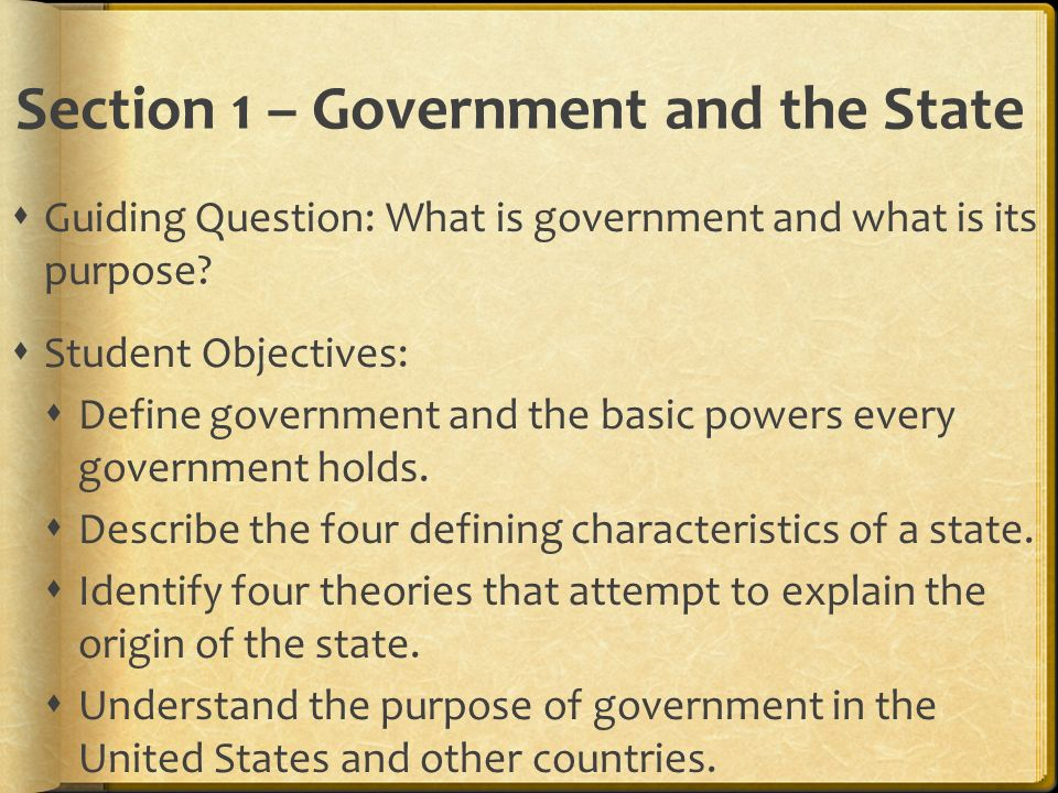 Section 1 – Government and the State