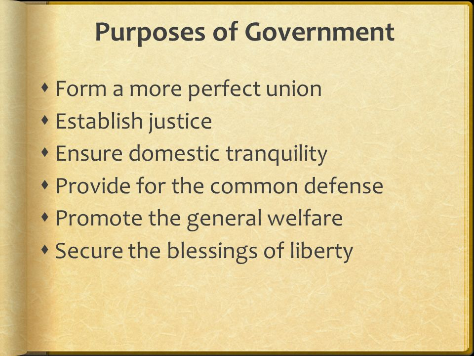 Purposes of Government