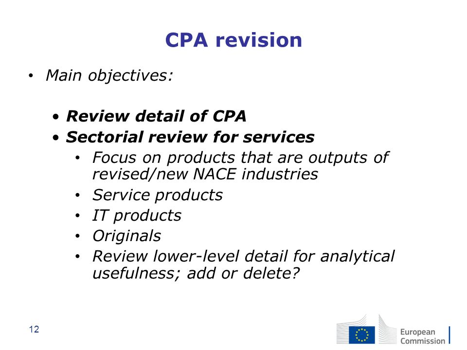 CPA revision Main objectives: Review detail of CPA