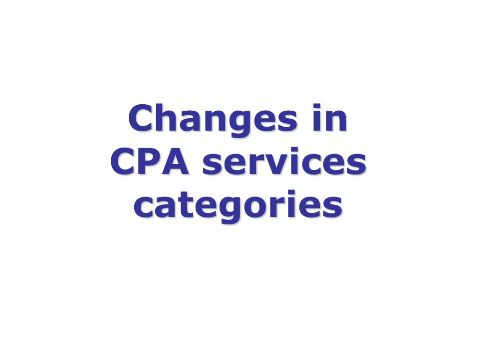 Changes in CPA services categories