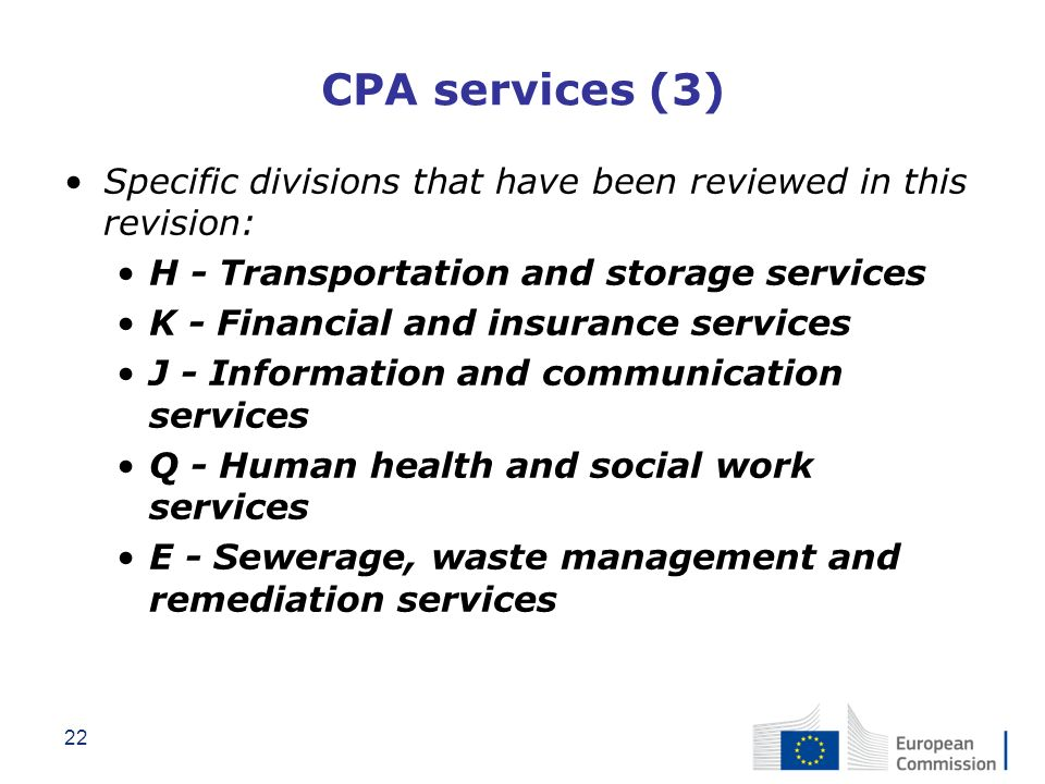 CPA services (3) Specific divisions that have been reviewed in this revision: H - Transportation and storage services.