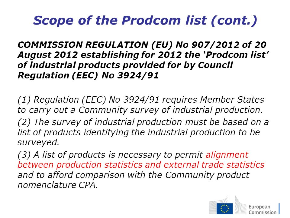 Scope of the Prodcom list (cont.)