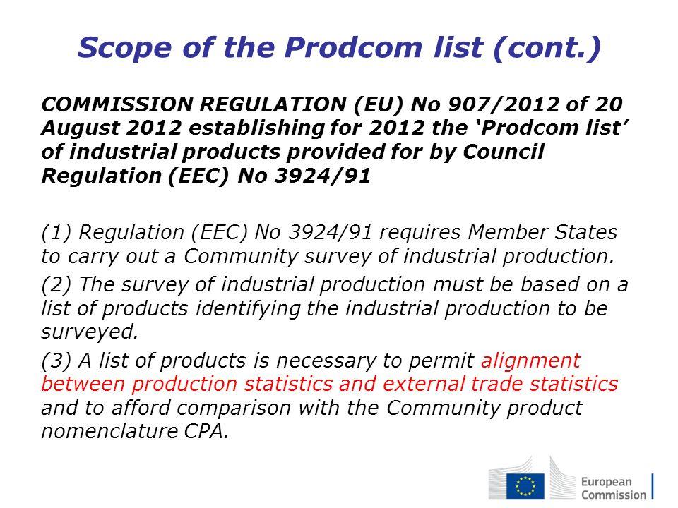 Scope of the Prodcom list (cont.)