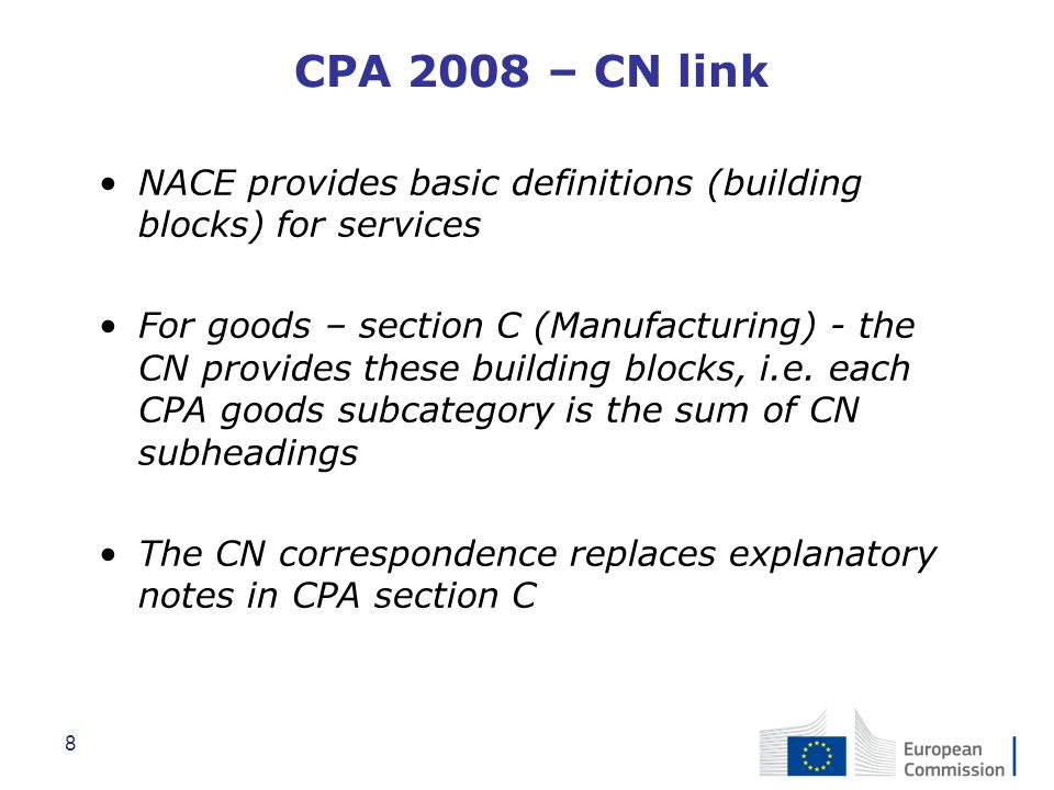 CPA 2008 – CN link NACE provides basic definitions (building blocks) for services.