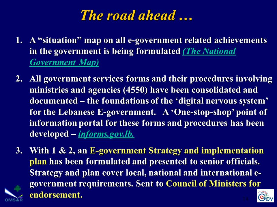 The road ahead … A situation map on all e-government related achievements in the government is being formulated (The National Government Map)