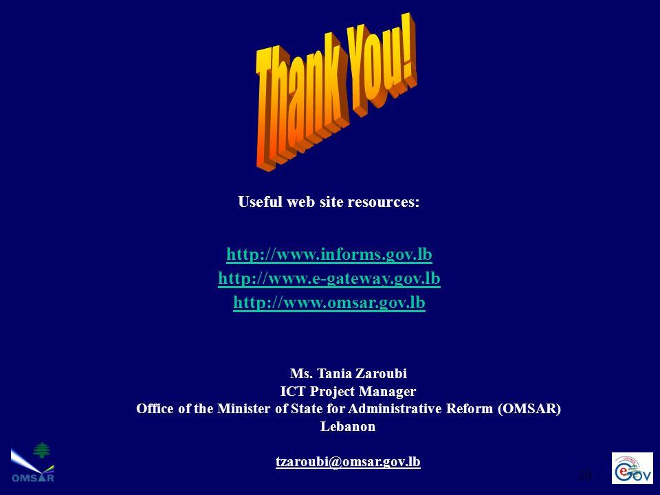Thank You! http://www.informs.gov.lb http://www.e-gateway.gov.lb