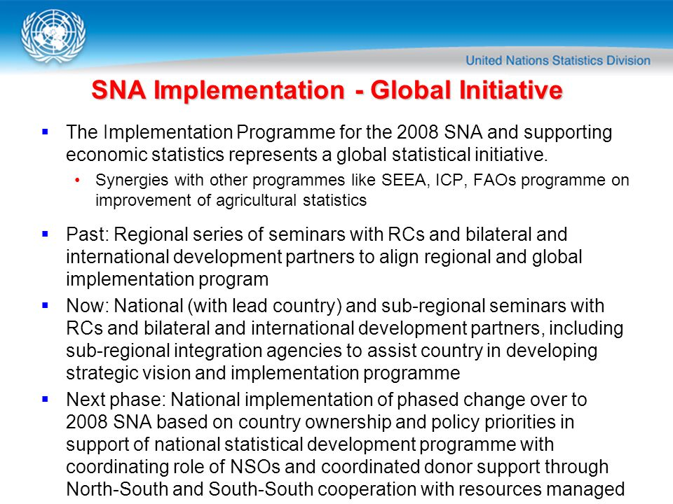SNA Implementation - Global Initiative
