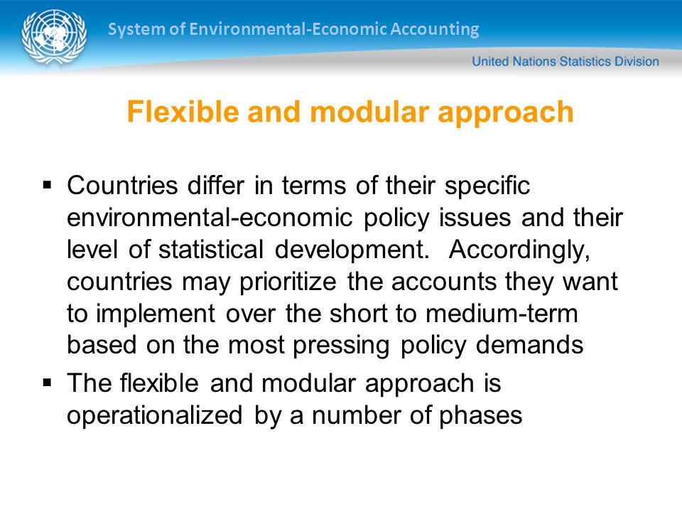 Flexible and modular approach