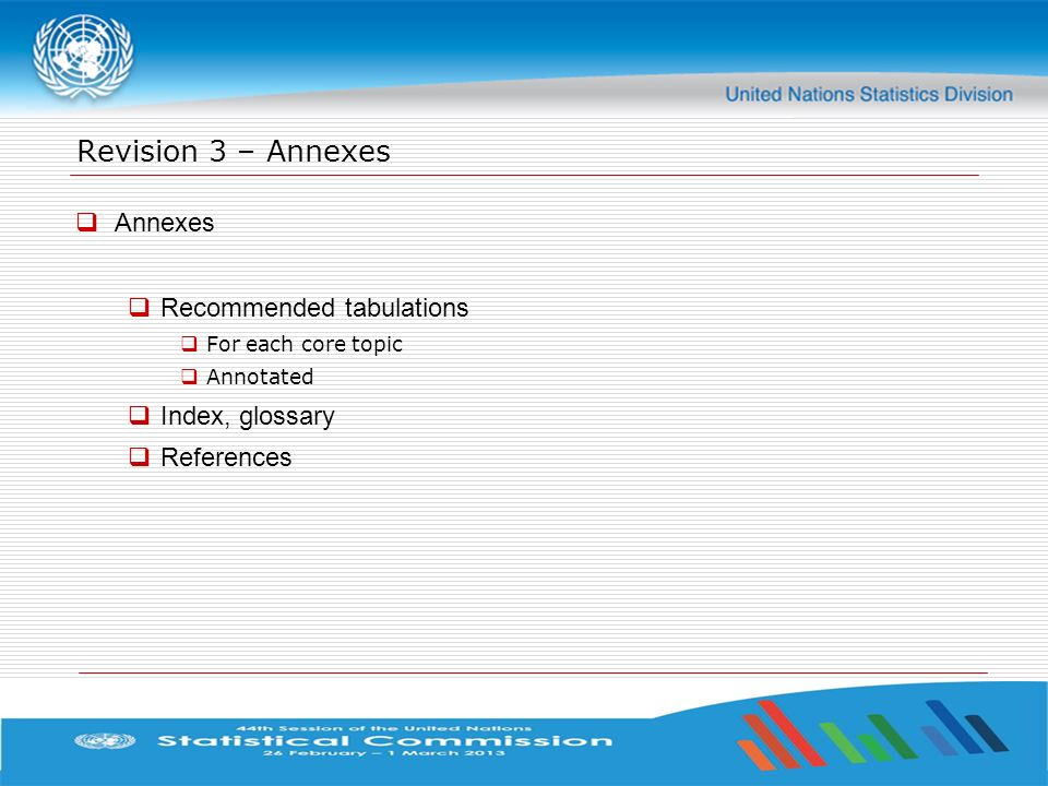 Revision 3 – Annexes Annexes Recommended tabulations Index, glossary