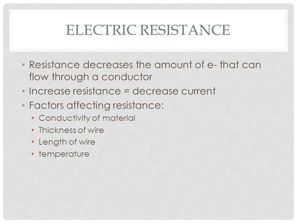 Electric current voltage and resistance ppt video online download electric resistance resistance decreases the amount of e that can flow through a conductor keyboard keysfo Gallery