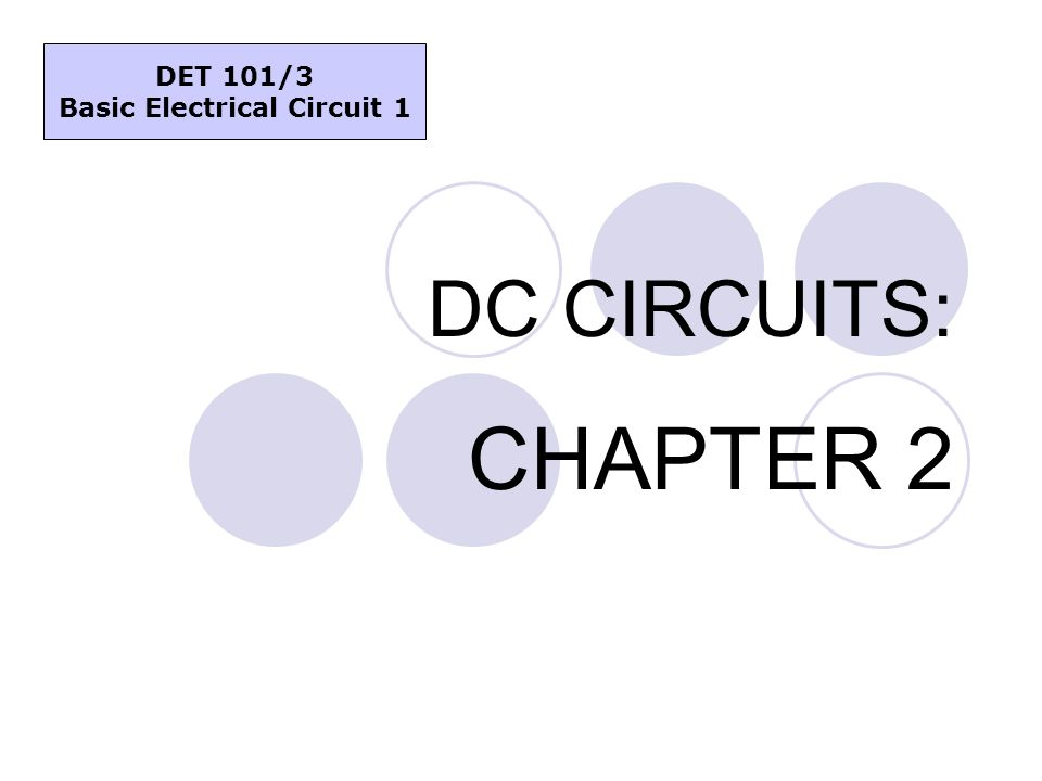 Basic Electrical Circuit 1 - ppt video online download