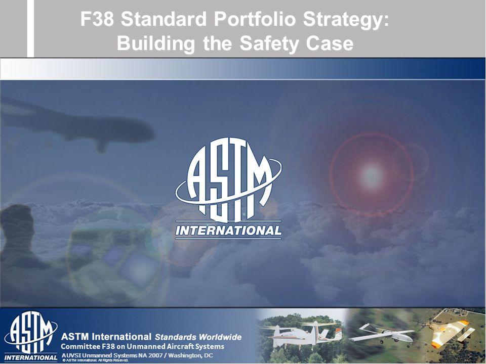 F38 Standard Portfolio Strategy: Building the Safety Case