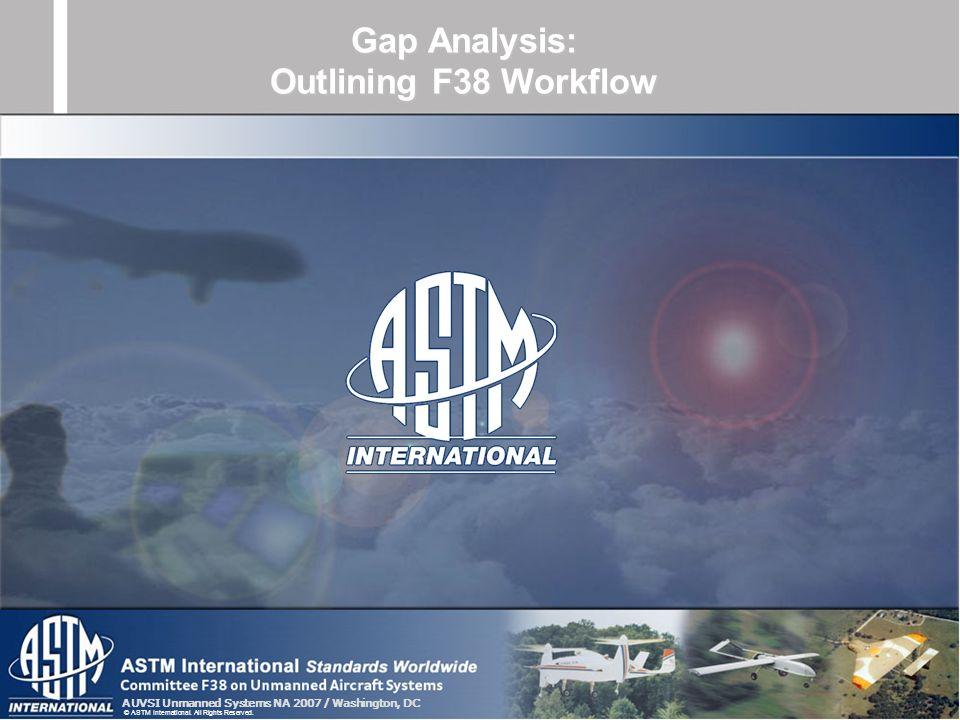 Gap Analysis: Outlining F38 Workflow