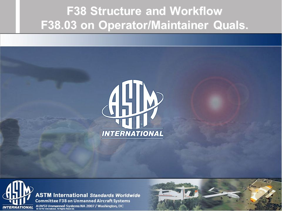 F38 Structure and Workflow F38.03 on Operator/Maintainer Quals.