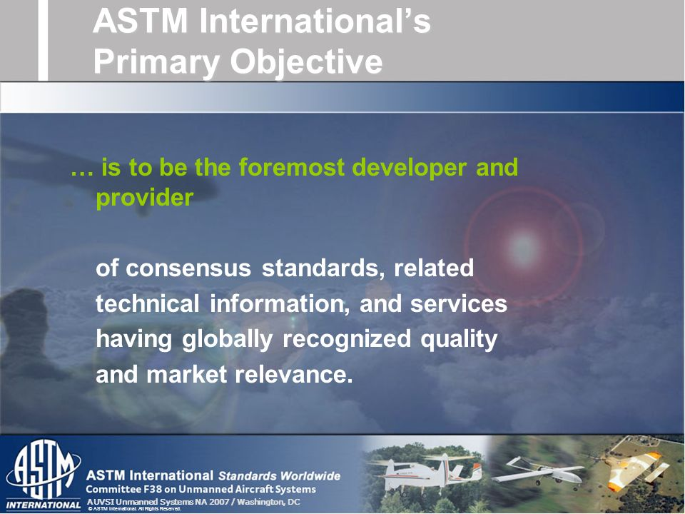 ASTM International's Primary Objective