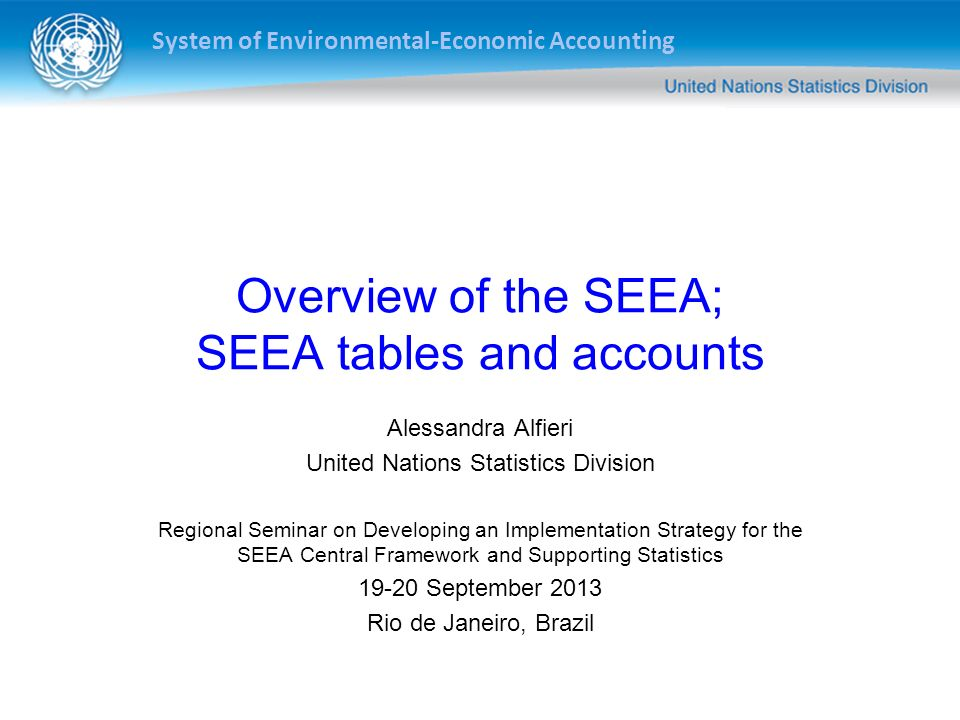 Overview of the SEEA; SEEA tables and accounts