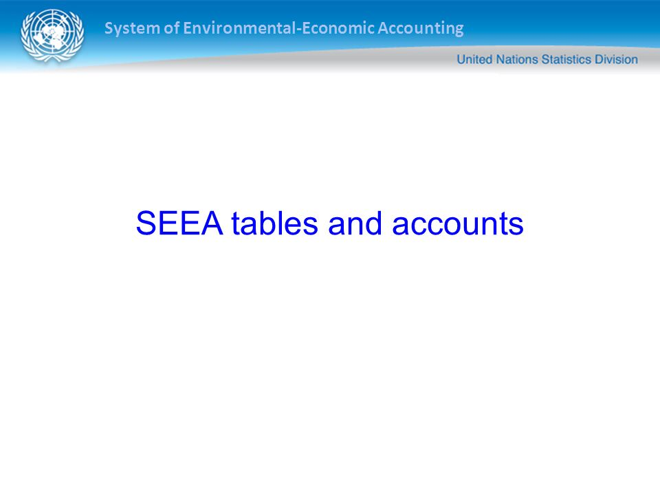 SEEA tables and accounts