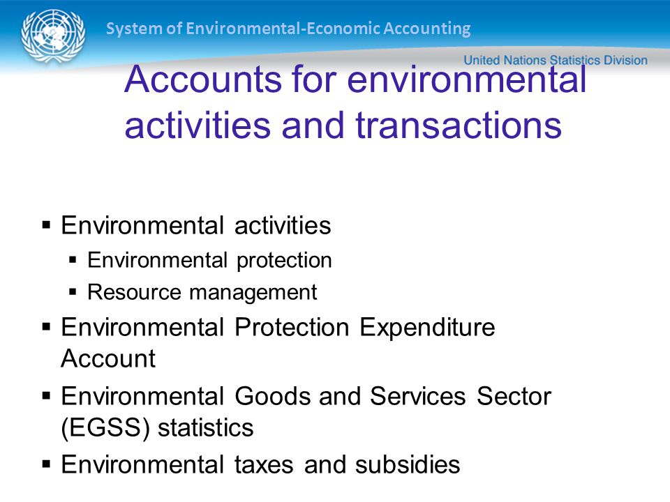 Accounts for environmental activities and transactions