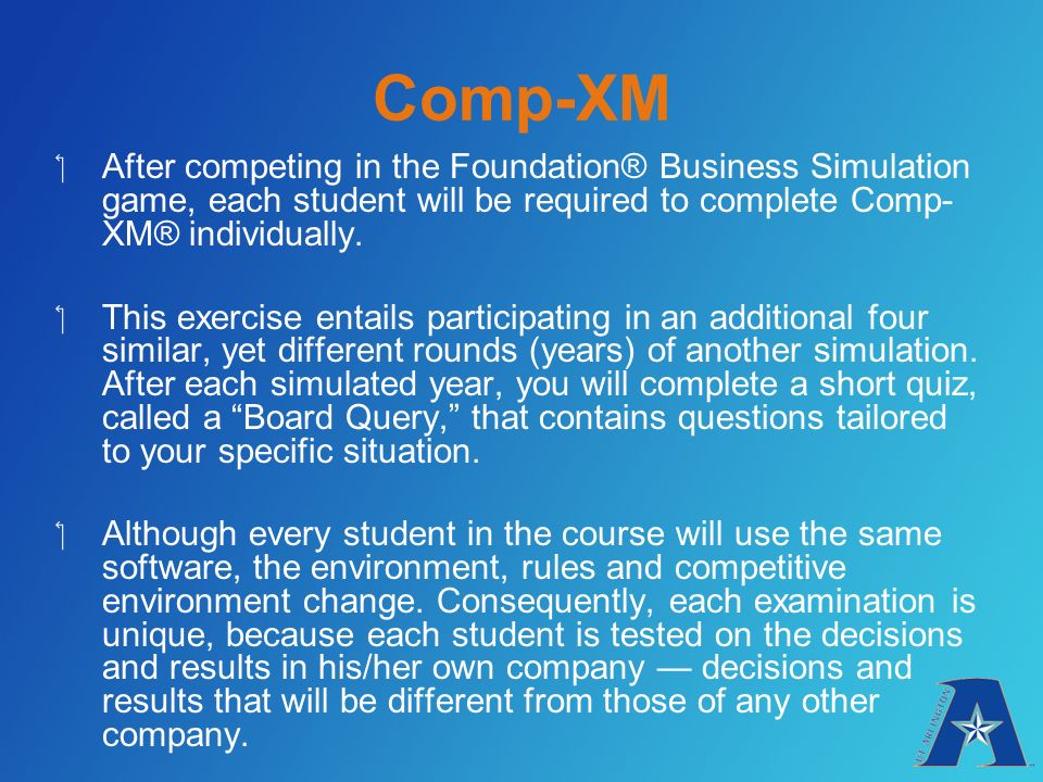 comp xm Havent started the comp-xm just yet, but i need to do well on it to pass the class  finishing up the sim in the next few weeks any tips to get.