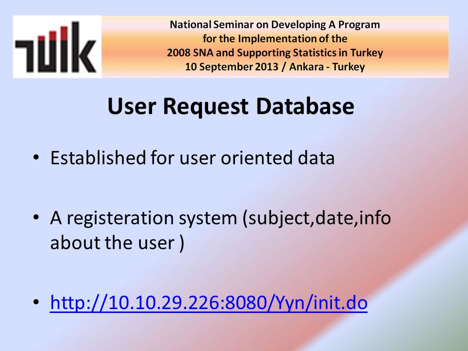 User Request Database Established for user oriented data