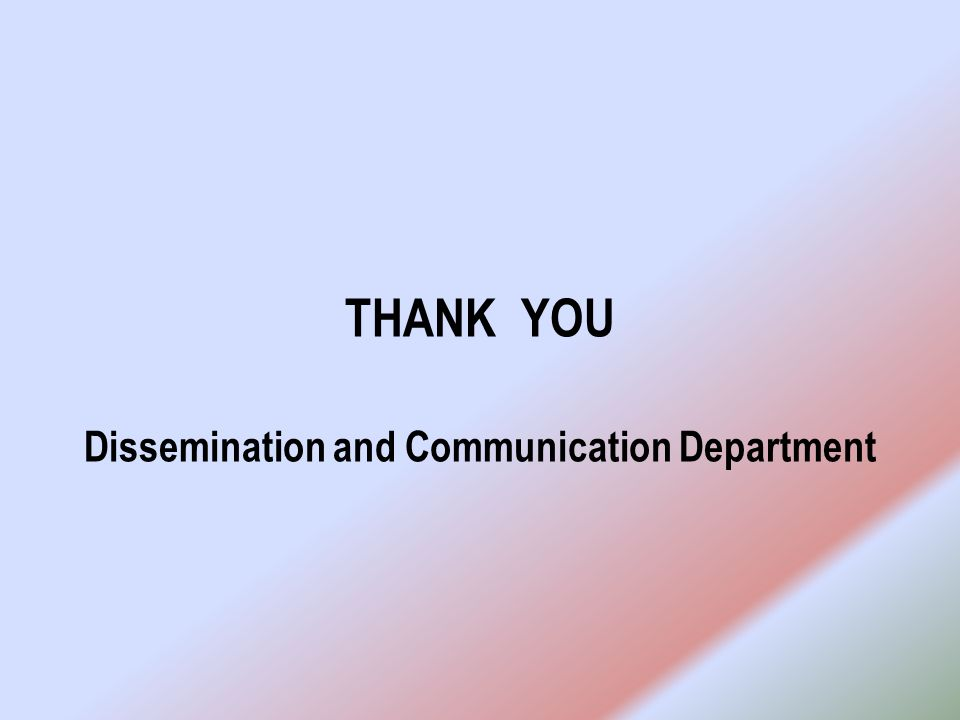 Dissemination and Communication Department