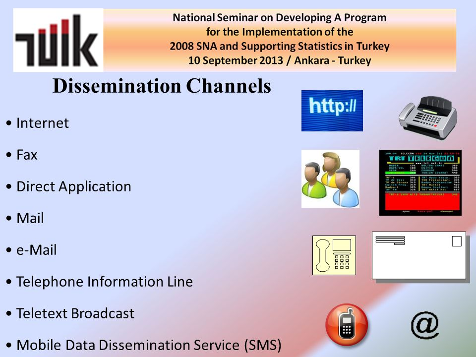 Dissemination Channels