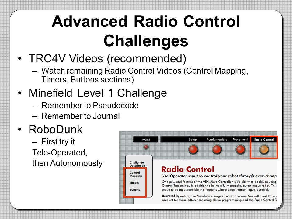 Advanced Radio Control Challenges
