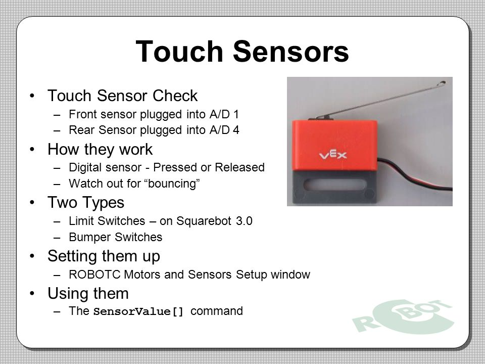 Touch Sensors Touch Sensor Check How they work Two Types