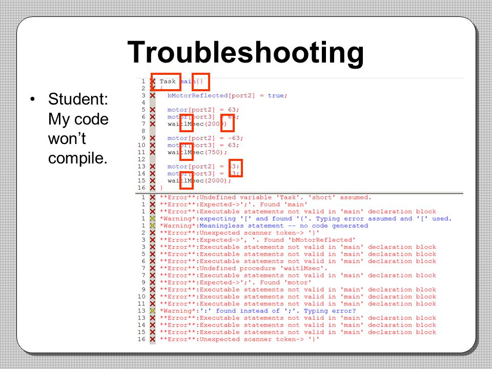 Troubleshooting Student: My code won't compile.