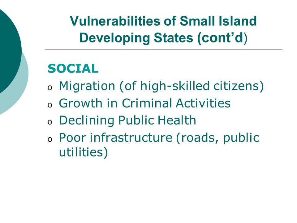 Vulnerabilities of Small Island Developing States (cont'd)