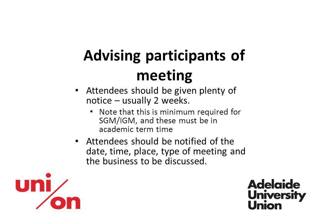 Advising participants of meeting