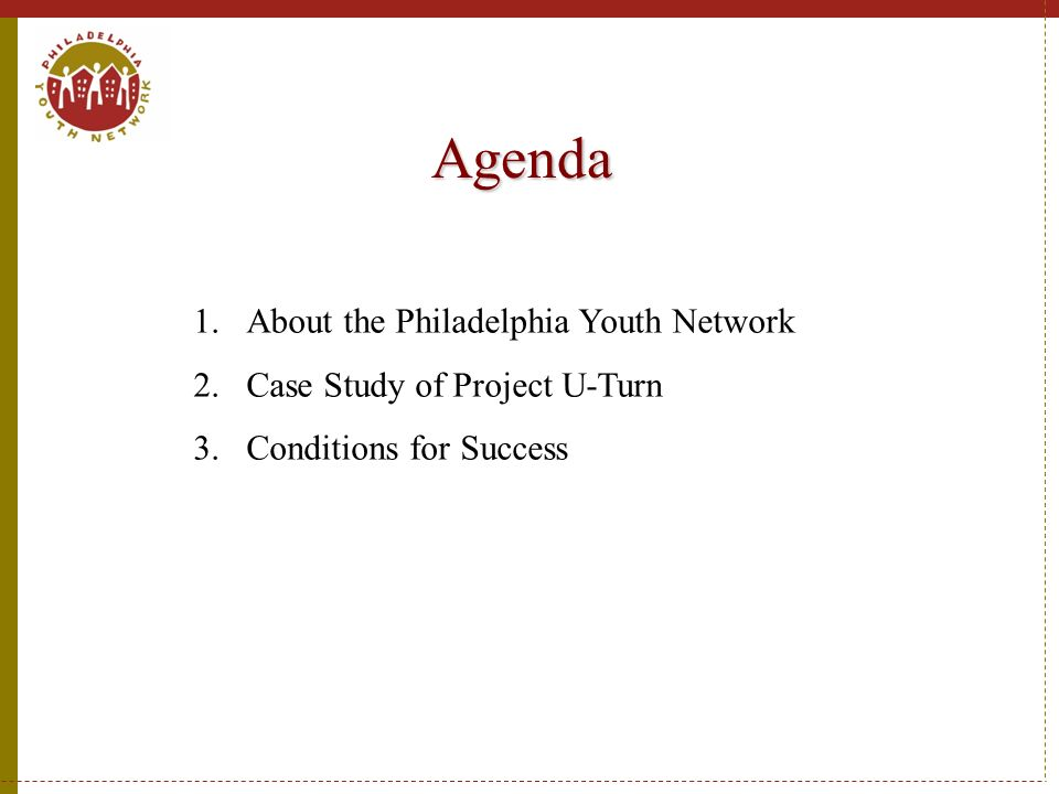 Agenda About the Philadelphia Youth Network