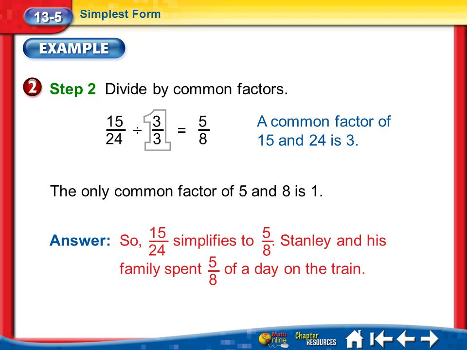 Chapter 13 Fractions Click the mouse or press the space bar to ...