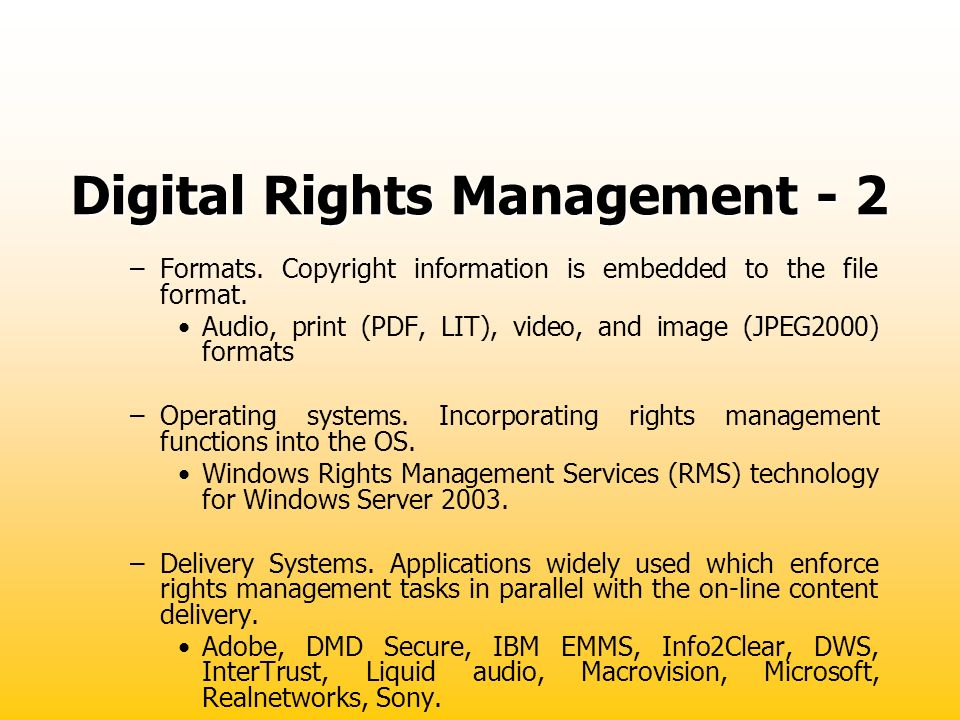 Digital Rights Management - 2