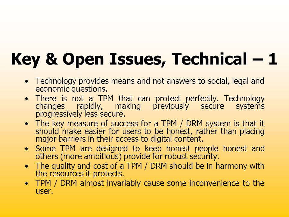 Key & Open Issues, Technical – 1